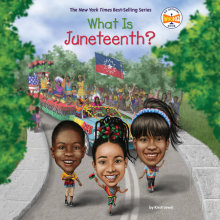 What Is Juneteenth? Cover
