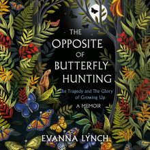 The Opposite of Butterfly Hunting Cover