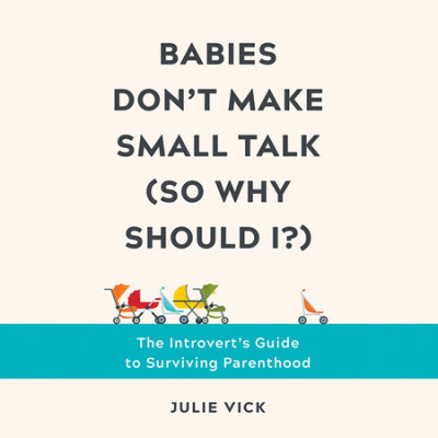 Babies Don't Make Small Talk (So Why Should I?) cover