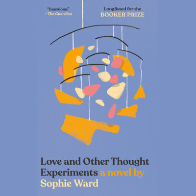 Love and Other Thought Experiments cover