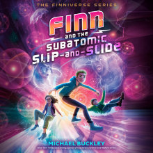 Finn and the Subatomic Slip-and-Slide Cover