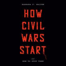 How Civil Wars Start Cover