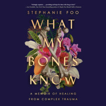What My Bones Know Cover