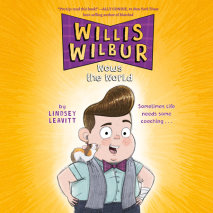 Willis Wilbur Wows the World Cover