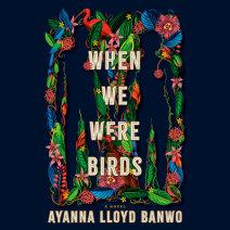 When We Were Birds Cover