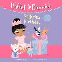 Ballet Bunnies #3: Ballerina Birthday Cover