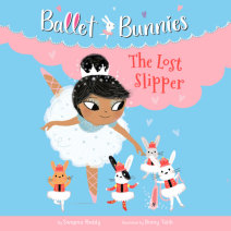 Ballet Bunnies #4: The Lost Slipper Cover