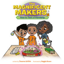 The Magnificent Makers #1: How to Test a Friendship Cover