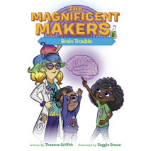 The Magnificent Makers #2: Brain Trouble Cover