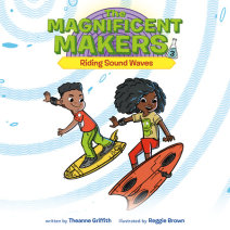 The Magnificent Makers #3: Riding Sound Waves Cover