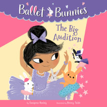 Ballet Bunnies #5: The Big Audition Cover