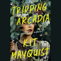 Tripping Arcadia Cover