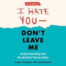 I Hate You--Don't Leave Me: Third Edition Cover