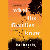 What the Fireflies Knew Cover
