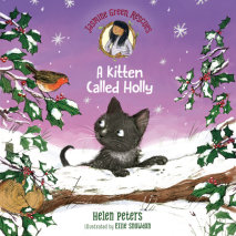 Jasmine Green Rescues: A Kitten Called Holly Cover