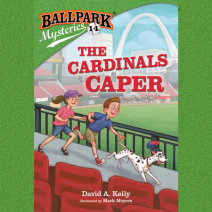 Ballpark Mysteries #14: The Cardinals Caper Cover