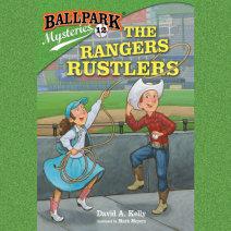 Ballpark Mysteries #12: The Rangers Rustlers Cover