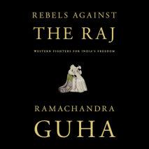 Rebels Against the Raj Cover