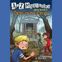 A to Z Mysteries Super Edition #13: Crime in the Crypt Cover