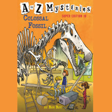 A to Z Mysteries Super Edition #10: Colossal Fossil Cover