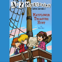 A to Z Mysteries Super Edition #2: Mayflower Treasure Hunt Cover