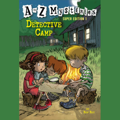 A to Z Mysteries Super Edition 1: Detective Camp cover