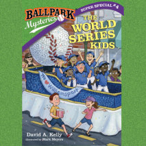 Ballpark Mysteries Super Special #4: The World Series Kids Cover