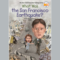 What Was the San Francisco Earthquake? Cover