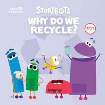 Why Do We Recycle? (StoryBots) Cover