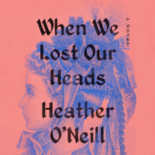 When We Lost Our Heads Cover