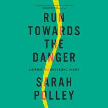 Run Towards the Danger Cover