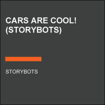 Cars Are Cool! (StoryBots) Cover
