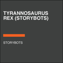 Tyrannosaurus Rex (StoryBots) Cover