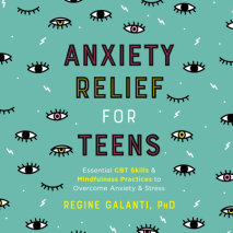 Anxiety Relief for Teens Cover