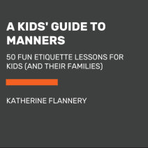 A Kids' Guide to Manners Cover