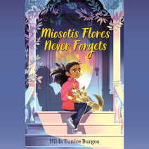 Miosotis Flores Never Forgets Cover