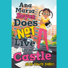 Ana Maria Reyes Does Not Live in a Castle Cover