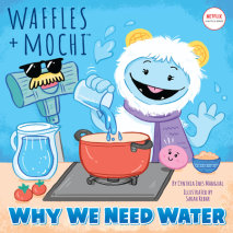 Why We Need Water (Waffles + Mochi) Cover