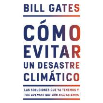 Cómo evitar un desastre climático Cover