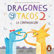 Dragones y tacos 2: La continuación Cover