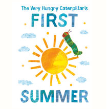 The Very Hungry Caterpillar's First Summer Cover