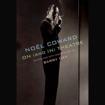 Noël Coward on (and in) Theatre Cover