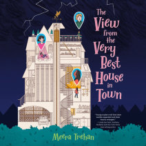 The View From the Very Best House in Town Cover