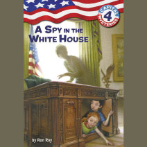 Capital Mysteries #4: A Spy in the White House Cover