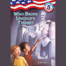 Capital Mysteries #5: Who Broke Lincoln's Thumb? Cover
