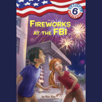 Capital Mysteries #6: Fireworks at the FBI Cover