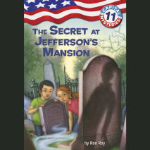 Capital Mysteries #11: The Secret at Jefferson's Mansion Cover