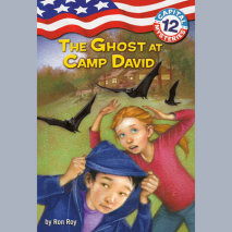 Capital Mysteries #12: The Ghost at Camp David Cover