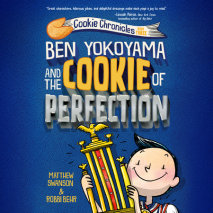 Ben Yokoyama and the Cookie of Perfection Cover