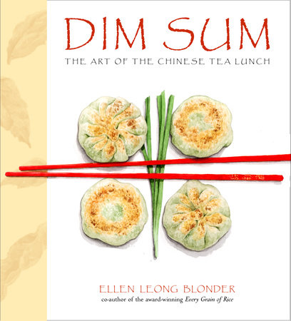 Dim Sum by ELLEN LEONG BLONDER
